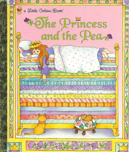 Princess and the Pea (Little Golden Books for Chick-Fil-A, # 4)