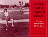 Strong Hearts, Inspired Minds, Anne Mavor, 0965372405