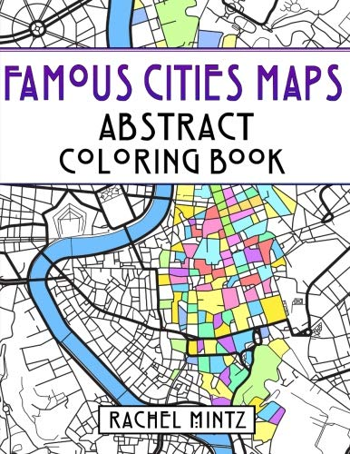 R.e.a.d Famous Cities Maps - Abstract Coloring Book: Relaxing Map Patterns - European and American – Rome,<br />TXT