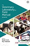 The The Veterinary Laboratory and Field Manual