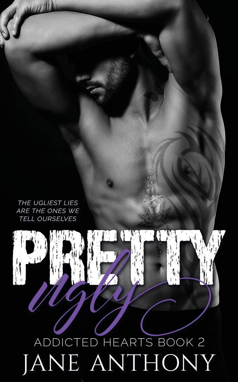Pretty Ugly (Addicted Hearts) (Volume 2) pdf epub