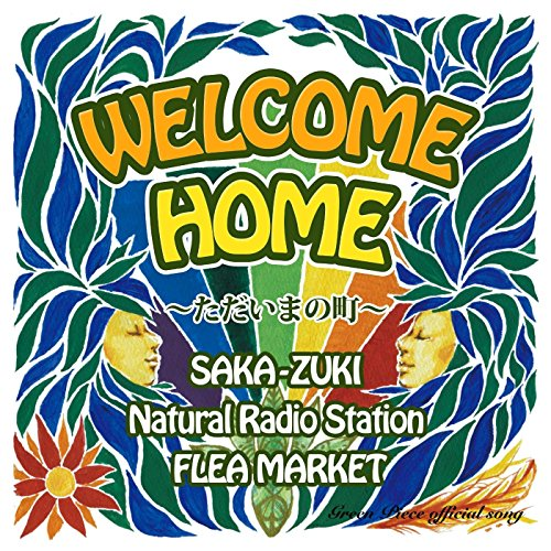 Welcome Home (Feat. Natural Radio Station & Flea Market ...