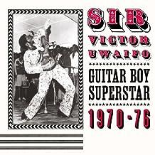 Guitar Boy Superstar 1970-1976 by Sir Victor Uwaifo (2008-07-08)