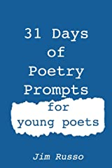 31 Days of Poetry Prompts: for young poets (Volume 1) Paperback