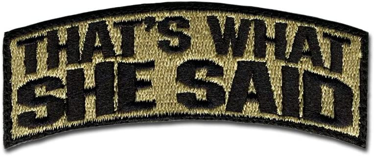 BASTION Morale Patches (That's What She Said, Tan) | 3D Embroidered Patches with Hook & Loop Fastener Backing | Well-Made Clean Stitching, Military Patches for Tactical Bag, Hats & Vest