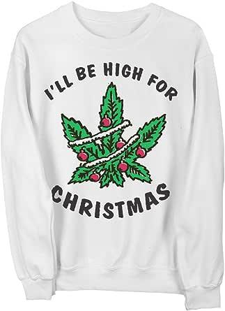 Killer Condo Ugly Xmas Sweater I'll Be High For Christmas Unisex Sweatshirt