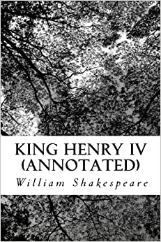 King Henry IV (Annotated)
