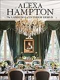 The Language of Interior Design, Alexa Hampton, 0307460533