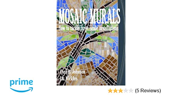 Mosaic Murals: How to tackle large-scale installations: Carl