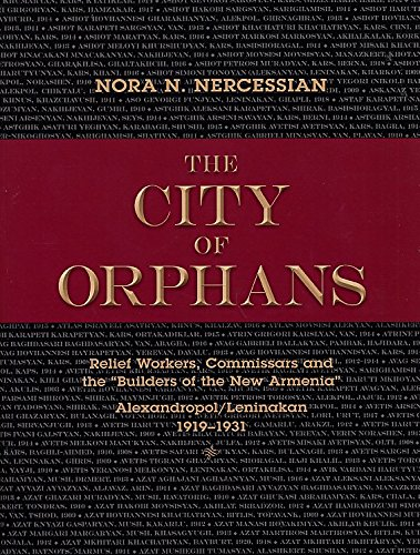 The City of Orphans: Relief Workers, Commissars and the