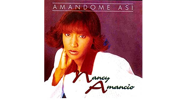 nancy amancio amandome asi pistas