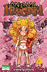 Animal Kingdom, tome 4 par Makoto Raiku