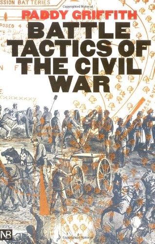 Battle Tactics of the Civil War (Yale Nota Bene)