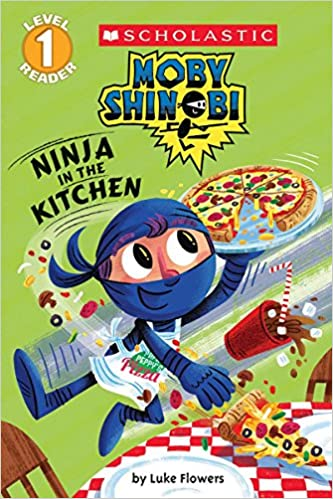 Amazon.com: Ninja in the Kitchen (Moby Shinobi: Scholastic ...