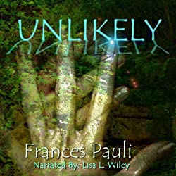 Unlikely: A Kingdoms Gone Story (Volume 1)
