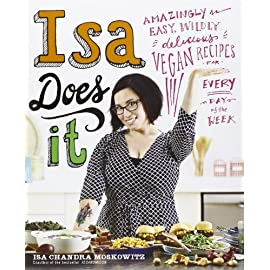 Isa-Does-It-Amazingly-Easy-Wildly-Delicious-Vegan-Recipes-for-Every-Day-of-the-Week