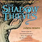 The Shadow Thieves: The Cronus Chronicles, Book 1 | Anne Ursu