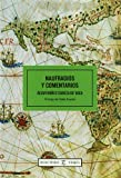 img - for Naufragios y Comentarios (Relecturas Viajes) (Spanish Edition) book / textbook / text book