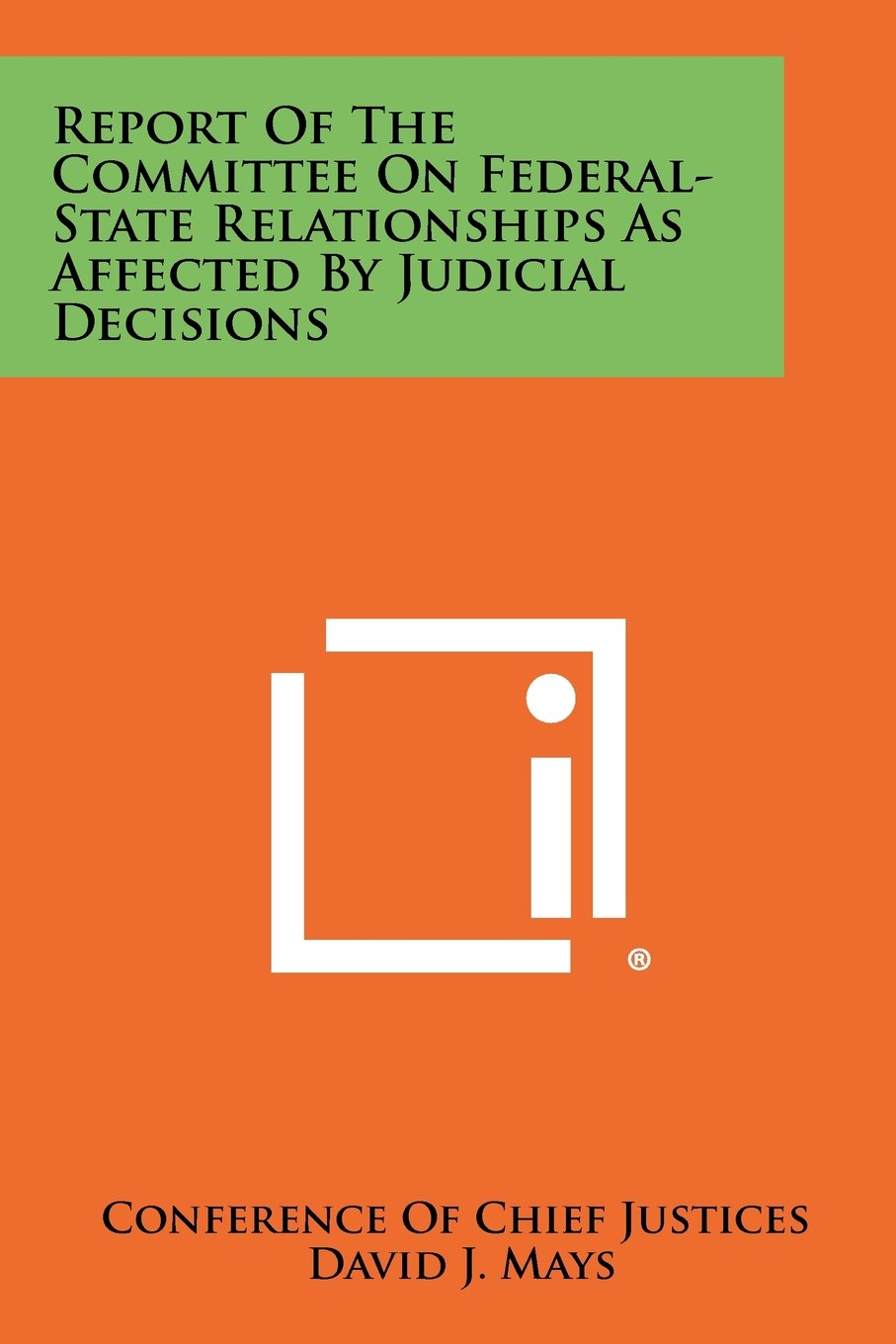 Report of the Committee on Federal-State Relationships as Affected by Judicial Decisions pdf