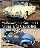 Volkswagen Karmann Ghias and Cabriolets: 1949-1980