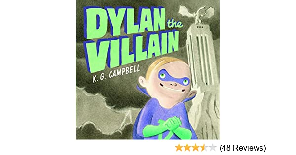 G K - NEW HARDCOVER BOOK CAMPBELL DYLAN THE VILLAIN