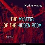 The Mystery of the Hidden Room   Marion Harvey