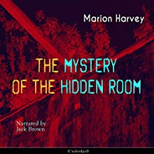 The Mystery of the Hidden Room Audiobook by Marion Harvey Narrated by Jack Brown