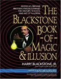 The Blackstone Book of Magic and Illusion, Harry Blackstone and Charles Reynolds, 1557041776