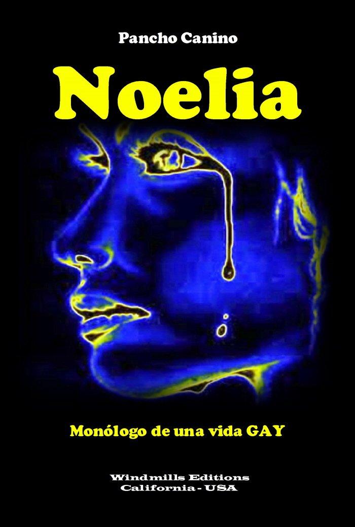Noelia - Monólogo de una vida GAY (WIE nº 412)