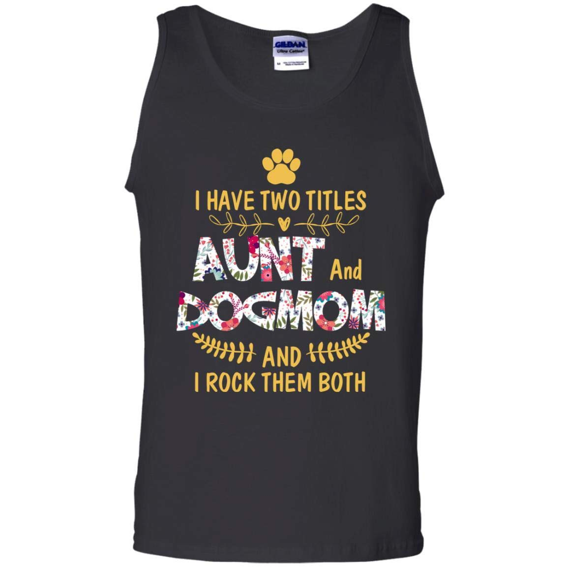 TeeAbelia I Have Two Titles Aunt Dogmom I Rock Them Both Auntie Shirt
