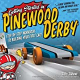 Getting Started in Pinewood Derby, Troy Thorne, 1565236173