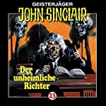 Der unheimliche Richter (John Sinclair 23) | Jason Dark