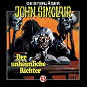 Der unheimliche Richter (John Sinclair 23) | Jason Dark