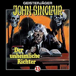 Der unheimliche Richter (John Sinclair 23) Hörspiel