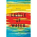 Castle of Water: A Novel