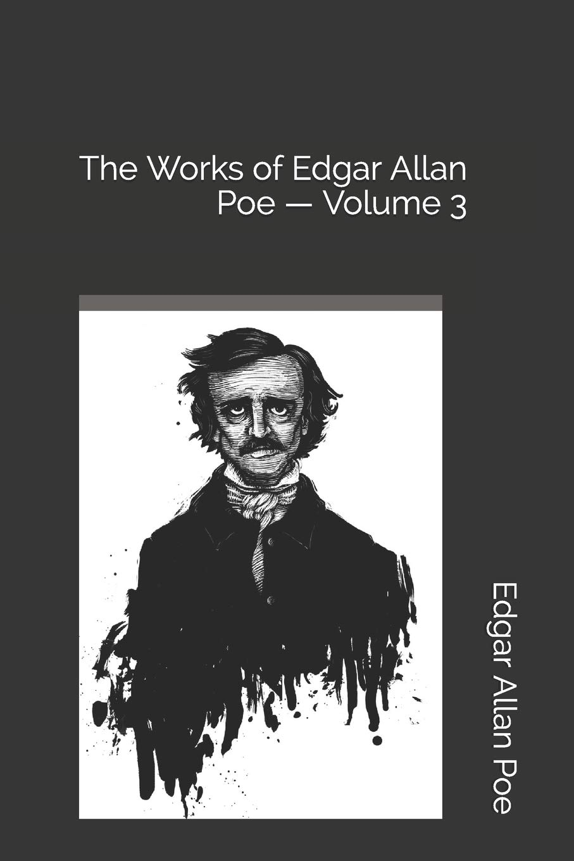 The Short Stories Of Edgar Allan Poe, Vol. 3