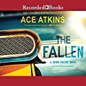 The Fallen Audiobook by Ace Atkins Narrated by MacLeod Andrews