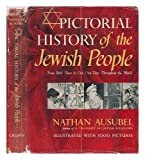 Pictorial History of the Jewish People, Nathan Ausubel and Crown Publishing Group Staff, 0517097575