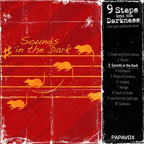 Sounds in the Dark (9 Steps into Darkness 3): Music of Erich Zahn/The Judge's House
