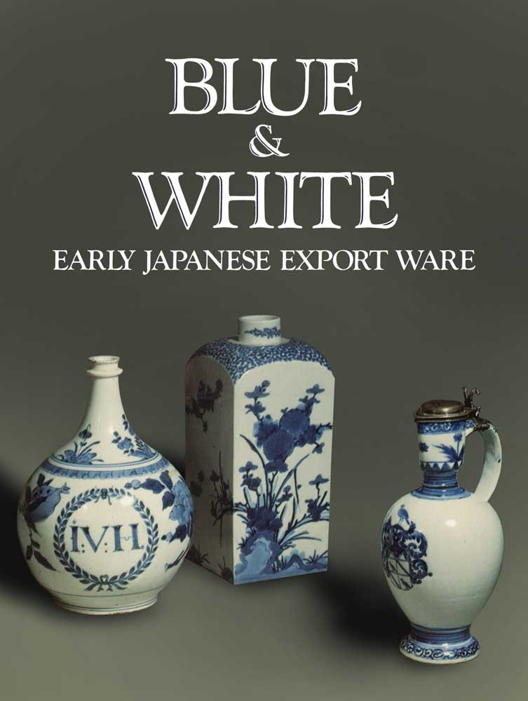 Download Blue and White: Early Japanese Export Ware pdf epub