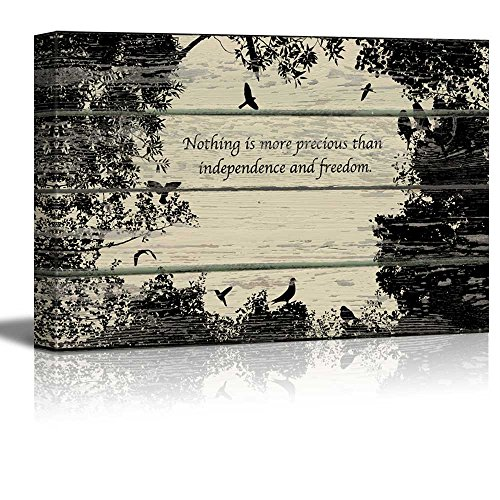 Nothing is More Precious than Independance and Freedom Artwork Rustic
