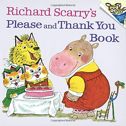Richard Scarry's Please and Thank You Book (Pictureback(R)) (About A Boy Characters)