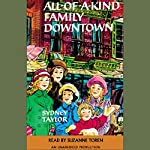 All-of-a-Kind Family Downtown | Sydney Taylor