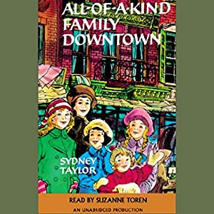 All-of-a-Kind Family Downtown Audiobook