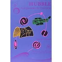 Hubble. A Expansão do Universo - Coleção Imortais da Ciência