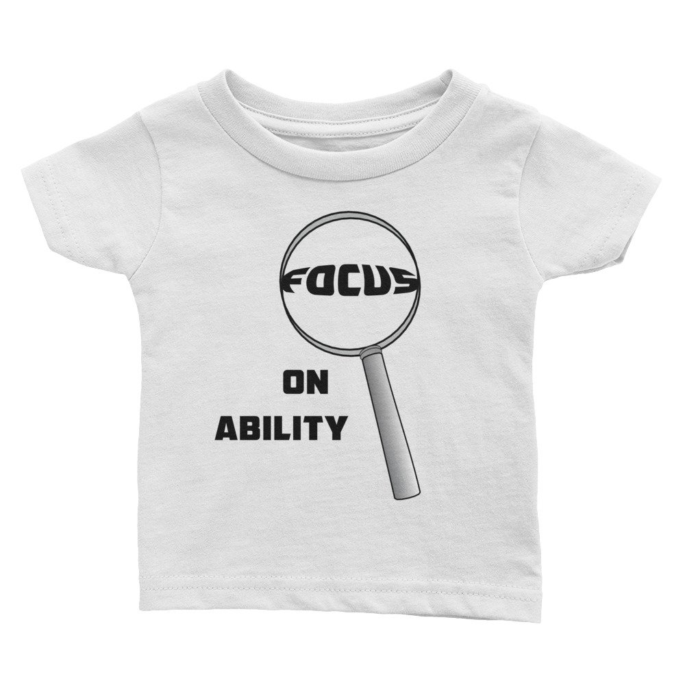 Shirts Made By Mom Focus On Ability Infant Tee