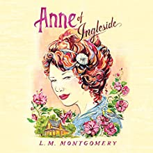 Anne of Ingleside Audiobook by L. M. Montgomery Narrated by Barbara Barnes