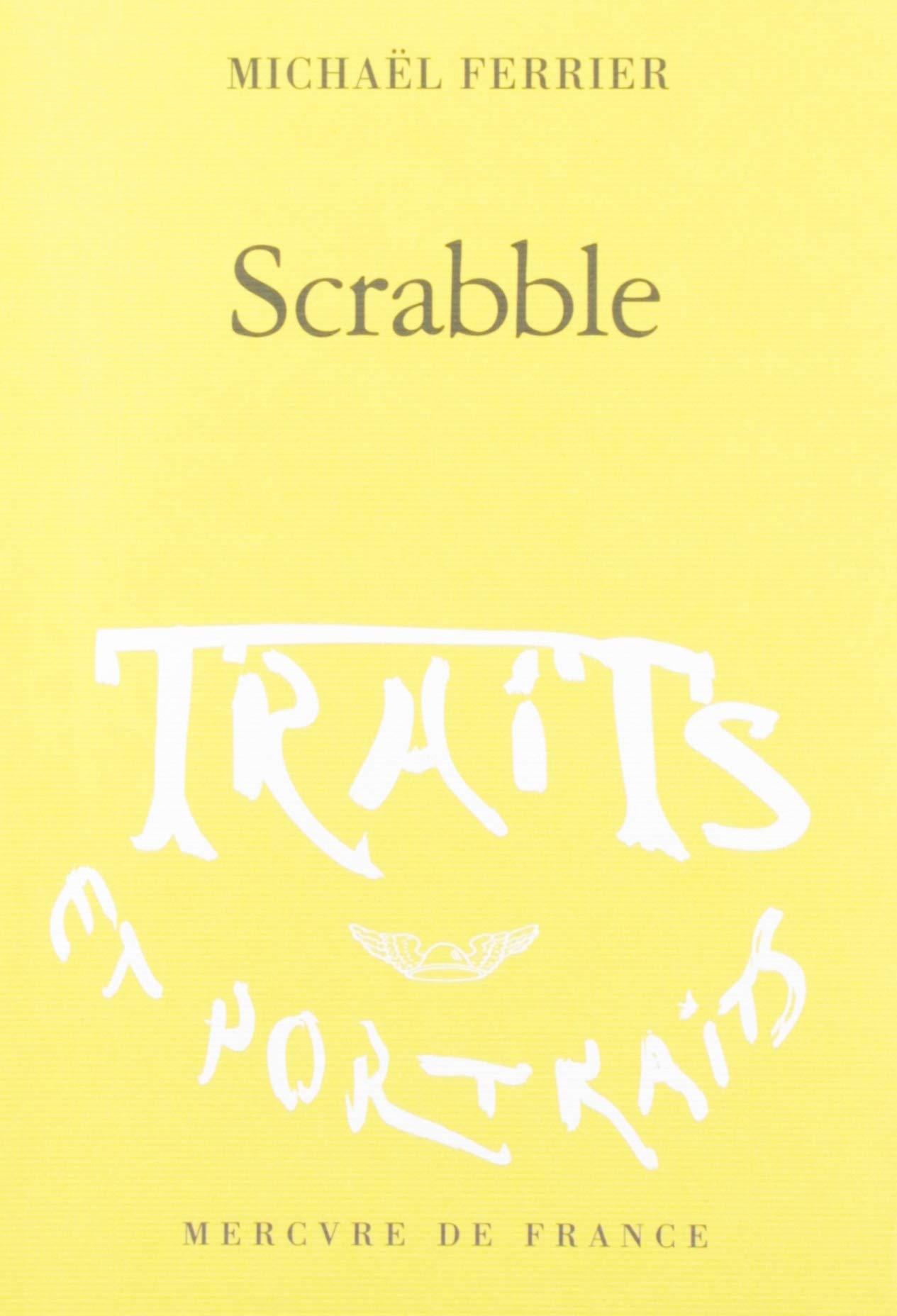 Scrabble (Traits et portraits): Amazon.es: Ferrier,Michaël: Libros en idiomas extranjeros