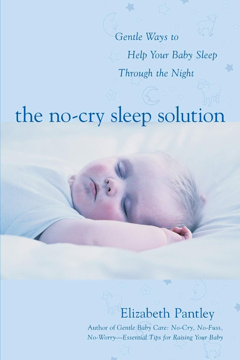 45297c93f9df4f The No-Cry Sleep Solution: Gentle Ways to Help Your Baby Sleep ...