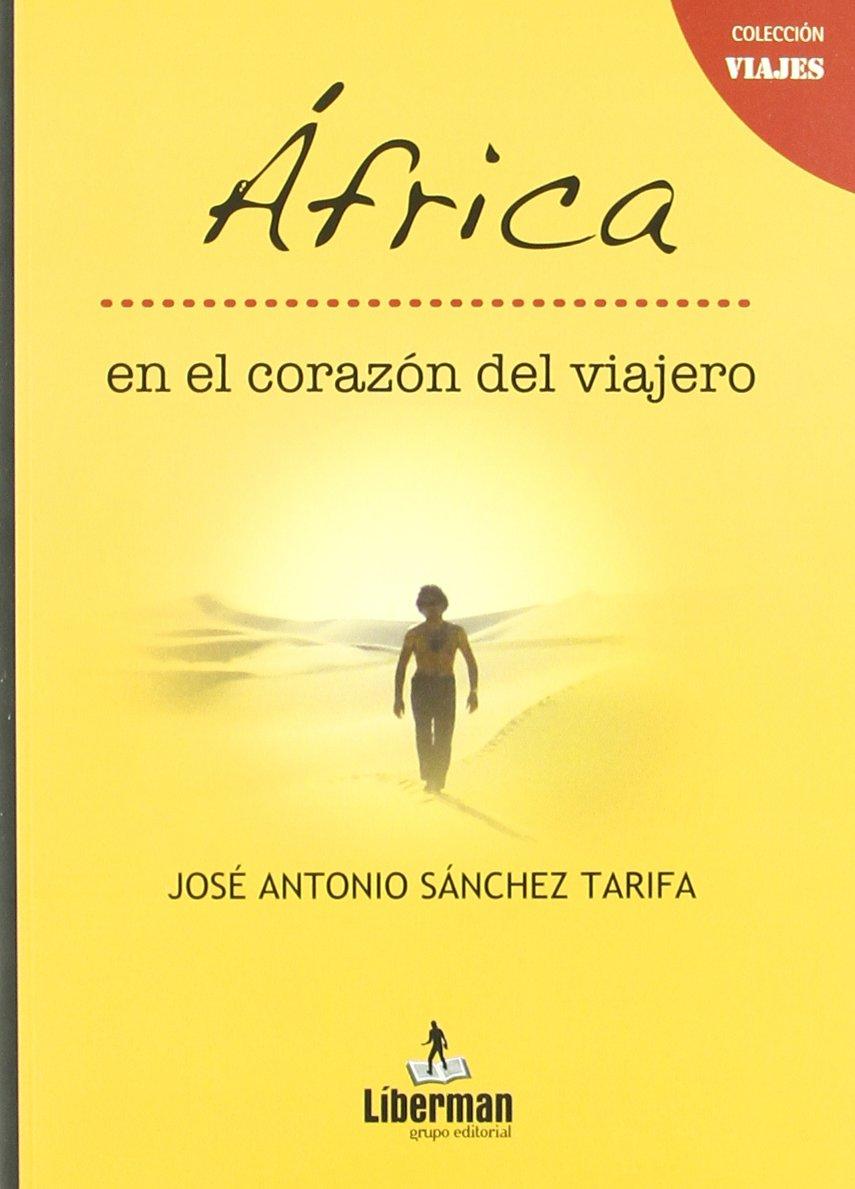 Africa en el corazon del viajero (Viajes (liberman)): Amazon ...